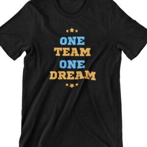 One Team One Dream Printed T Shirt