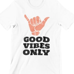 Good Vibes Only Printed T Shirt