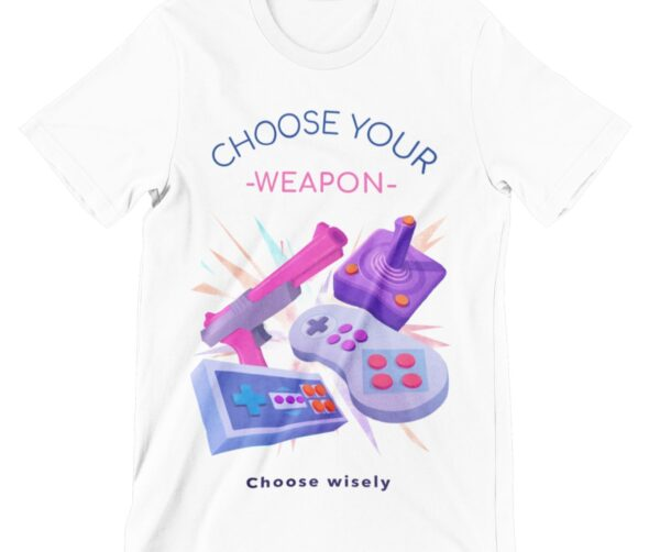 Choose Your Weapon Printed T Shirt
