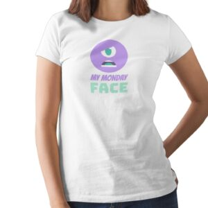 My Monday Face Printed T Shirt  Women