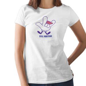 Still Partying Printed T Shirt  Women