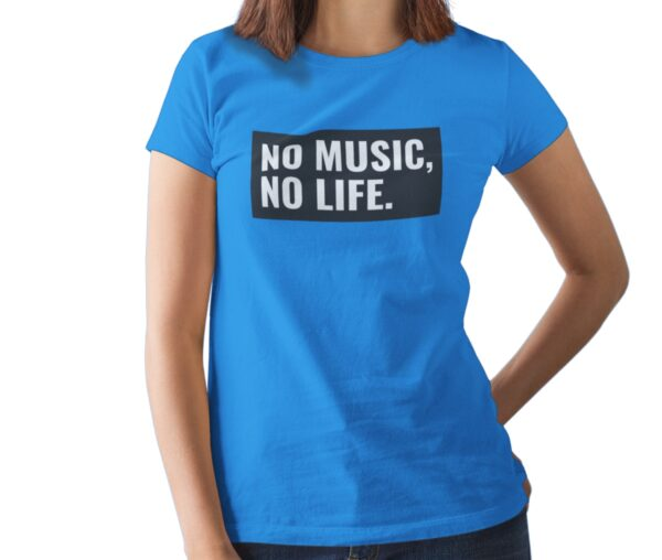 No Music No Life Printed T Shirt  Women