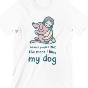 I Love My Dog Printed T Shirt